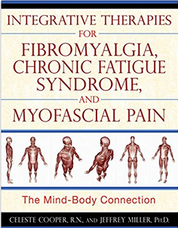 Integrative Therapies For Fibromyalgia Chronic Fatigue Syndrome And Myofascial Pain The Mind Body Connection Mepedia